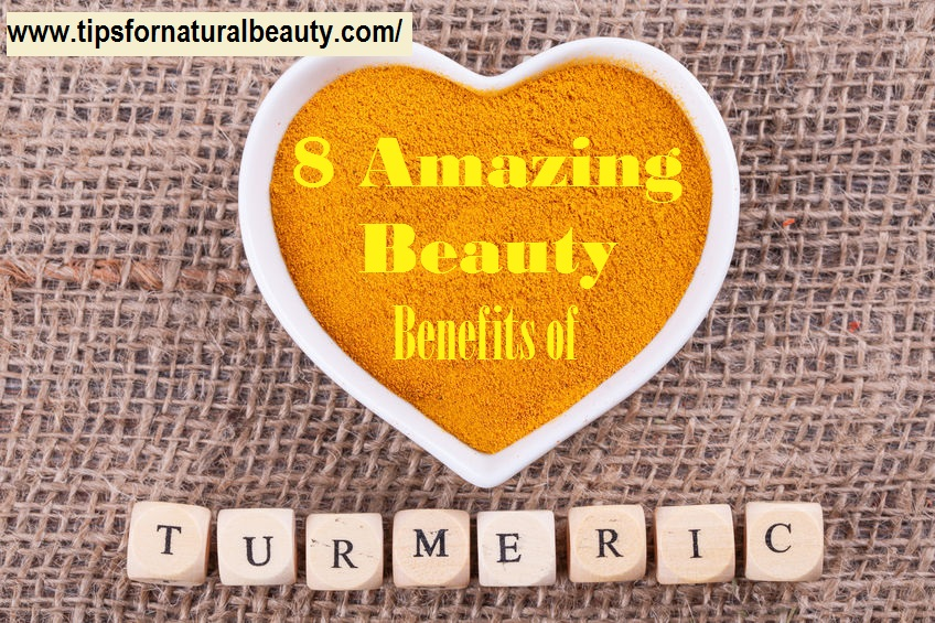 8 Amazing Beauty Benefits of Turmeric