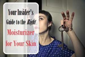 The Right Moisturizer for Your Skin (Full Guide)