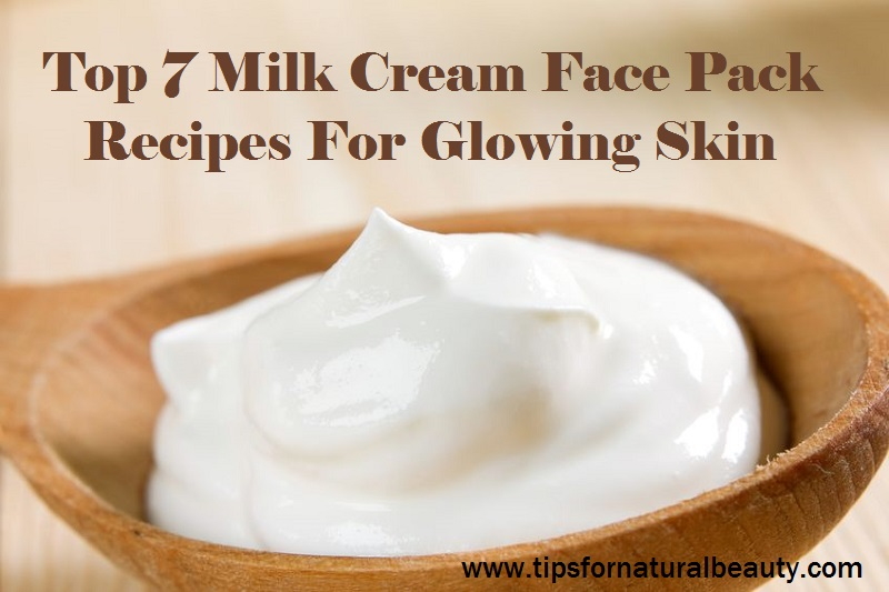 Top 7 Milk Cream Face Pack Recipes For Glowing Skin
